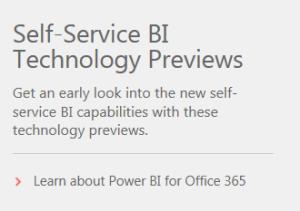 Microsoft Self-Service BI Technology Previews